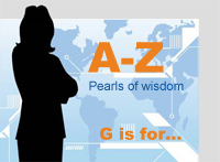 A-Z Pearls of Wisdom G is for..
